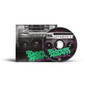 Dropkick Murphys Turn Up That Dial CD