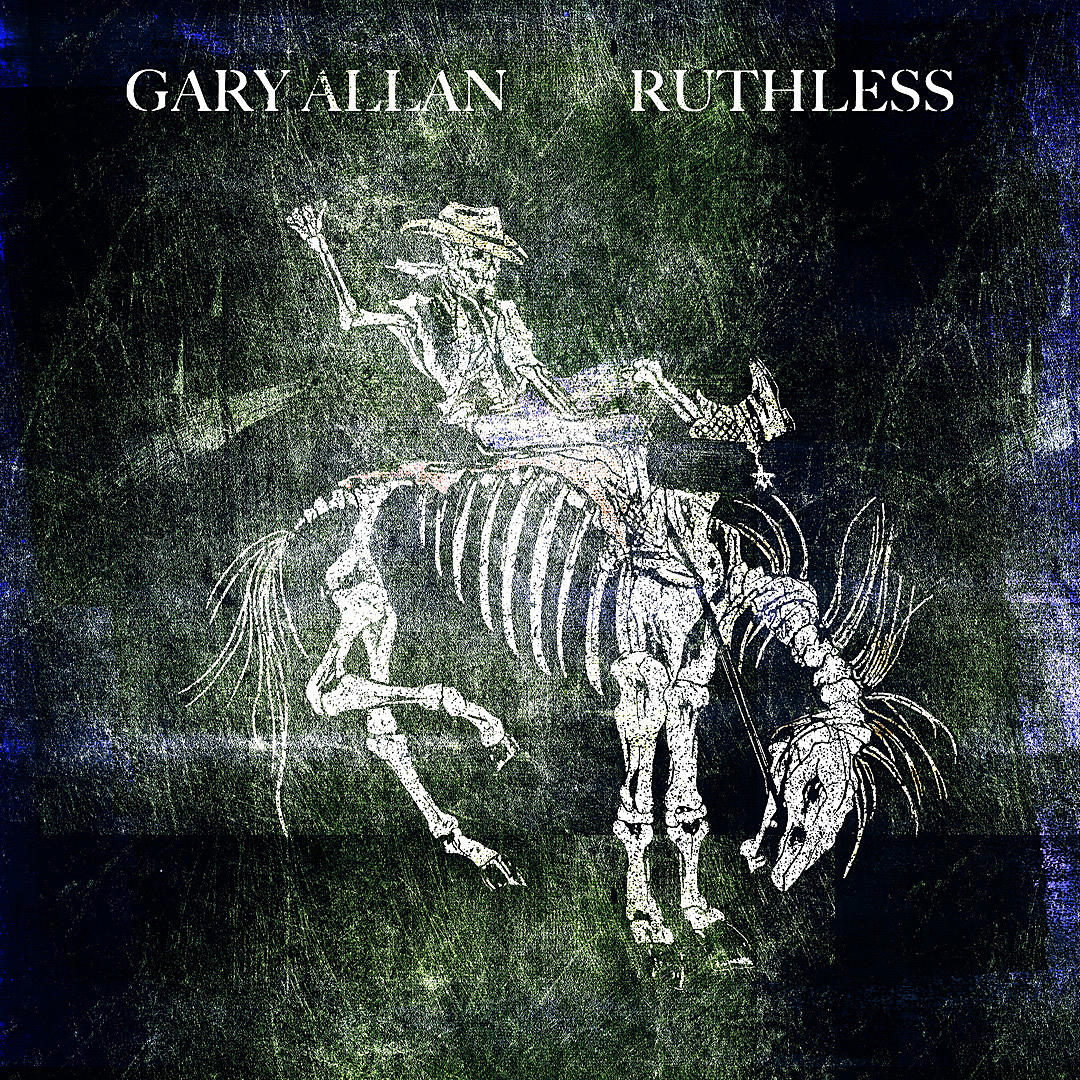 Gary Allan Ruthless Album Cover